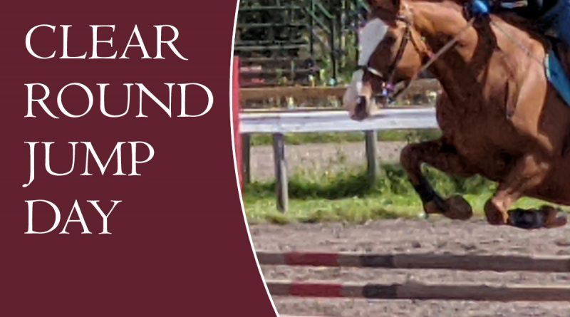Clear Rounds Day - Aug 15th